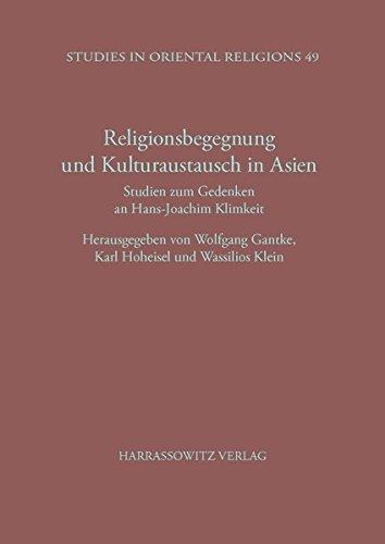 Religionsbegegnung und Kulturaustausch in Asien: W Ganthke