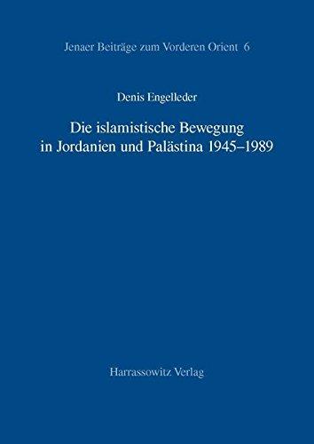 9783447045933: Die islamistische Bewegung in Jordanien und Pal�stina 1945 - 1989 (Jenaer Beitrage Zum Vorderen Orient)