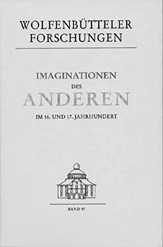 Imagination Des Anderen Im 16. Und 17. Jahrhundert: Schabert, Ina Und Boenke, Michaela ( ...