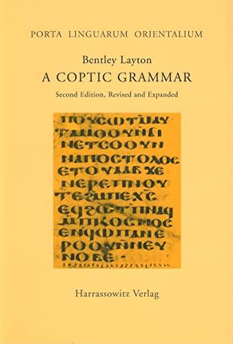 9783447048330: A Coptic Grammar with Chrestomathy and Glossary: Sahidic Dialect (Porta Linguarum Orientalium)