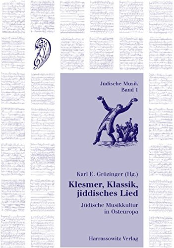 Klesmer, Klassik, jiddisches Lied: K E Grözinger