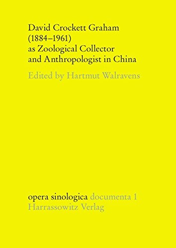 9783447050425: David Crockett Graham: 1884-1961 As Zoological Collector and Anthropologist in China (Opera Sinologica Documenta)