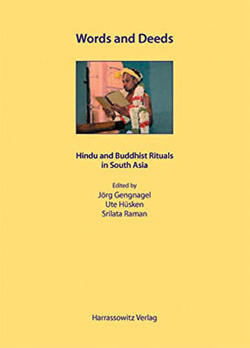 9783447051521: Words and Deeds - Hindu and Buddhist Rituals in South Asia (Ethno-Indology)