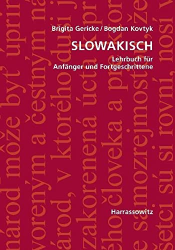 9783447052108: Slowakisch: Lehrbuch Fur Anfanger Und Fortgeschrittene / Mit Zwei Audio-CDs (German and Slovak Edition)