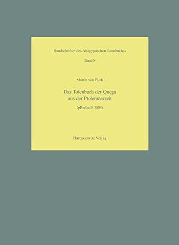9783447052986: Das Totenbuch der Qeqa aus der Ptolemäerzeit (pBerlin P. 3003) (HANDSCHRIFTEN DES ALTAEGYPTISCHEN TOTENBUCHES)