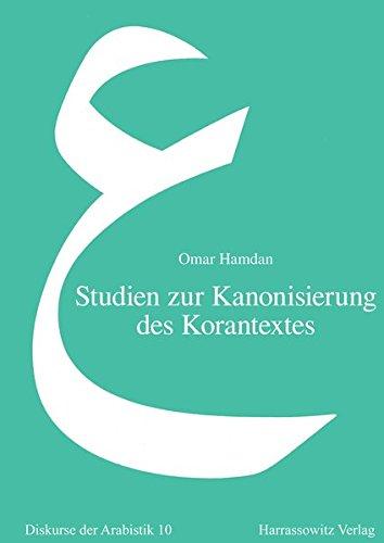 9783447053495: Studien zur Kanonisierung des Korantextes: Al-Hasan al-Basris Beiträge zur Geschichte des Korans (Diskurse Der Arabistik)