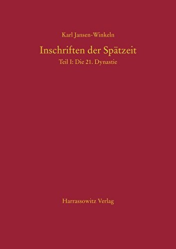 9783447053594: Inschriften Der Spatzeit: Die 21, Dynastie