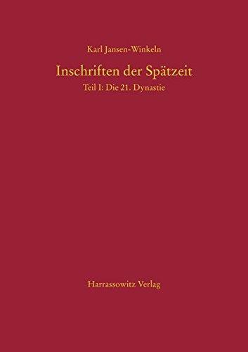 Inschriften Der Spatzeit: Die 21, Dynastie: Jansen-winkeln, Karl
