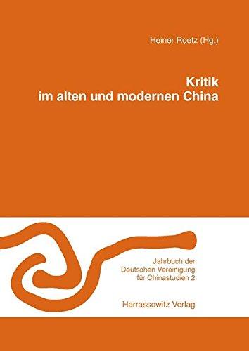 Kritik im alten und modernen China: Heiner Roetz