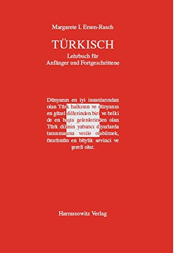 9783447055079: T�rkisch - Lehrbuch f�r Anf�nger und Fortgeschrittene. Mit zwei Audio-CDs zu s�mtlichen Lektionen sowie mit alphabetischem W�rterverzeichnis und �bungsschl�ssel im PDF-Format