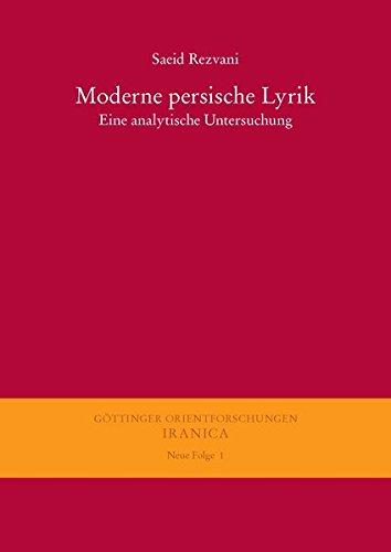 9783447055420: Moderne Persische Lyrik: Eine Analytische Untersuchung (Gottinger Orientforschungen, III. Reihe: Iranica. Neue Folge) (German Edition)