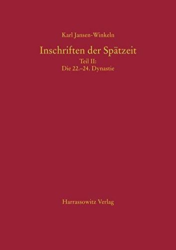 Inschriften Der Spatzeit: Die 22.-24. Dynastie (Hardcover): Karl Jansen\Winkeln