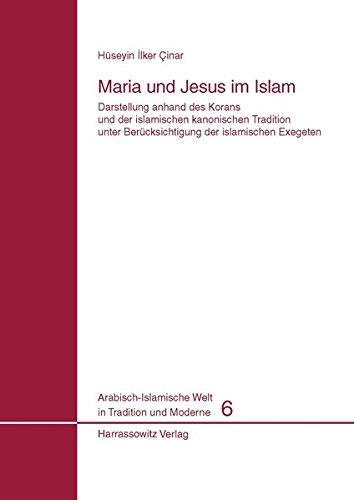 Maria und Jesus im Islam: Darstellung anhand: Çinar, Hüseyin Ilker
