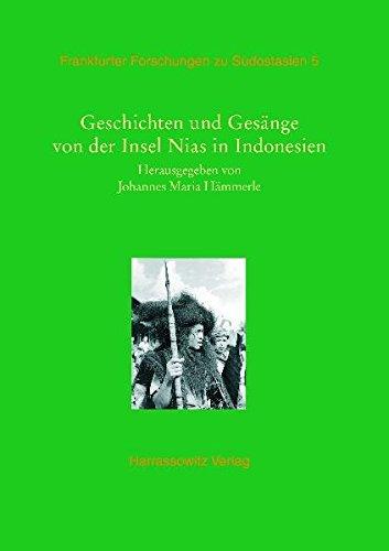 9783447058124: Geschichten Und Gesange Von Der Insel Nias in Indonesien (Frankfurter Forschungen Zu Sudostasien) (German Edition)