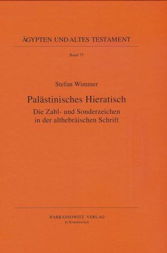 PALAESTINISCHES HIERATISCH. DIE ZAHL- UND SONDERZEICHEN IN: WIMMER, S.