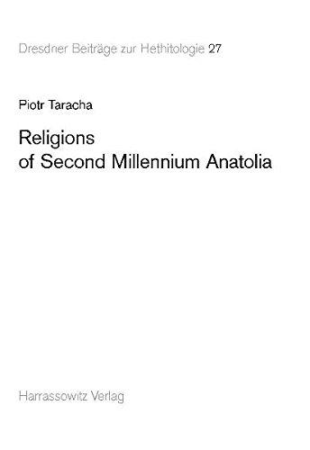 9783447058858: Religions of Second Millennium Anatolia (Dresdner Beitrage Zur Hethitologie)