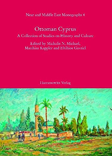 9783447058995: Ottoman Cyprus: A Collection of Studies on History and Culture (Near and Middle East Monographs)