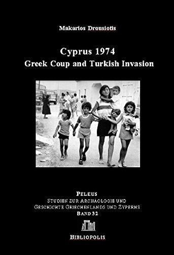 9783447059787: Cyprus 1974: Greek Coup and Turkish Invasion (Peleus)