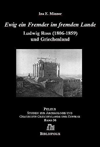 Ewig ein Fremder Im Fremden Lande: Ludwig: Ina E. Minner