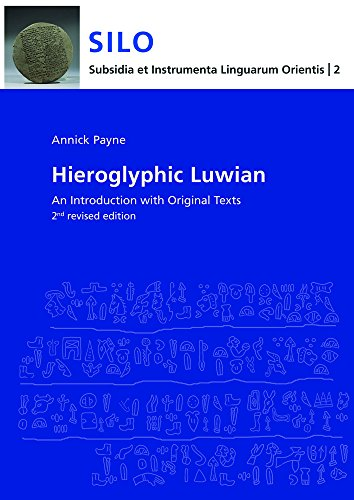 Hieroglyphic Luwian: An Introduction With Original Texts (Subsidia Et Instrumenta Linguarum ...