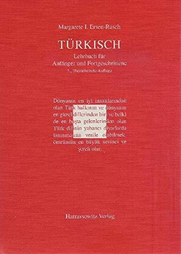 Türkisch - Lehrbuch für Anfänger und Fortgeschrittene: Mit zwei Audio-CDs zu sämtlichen Lektionen sowie mit alphabetischem Wörterverzeichnis und Übungsschlüssel im PDF-Format