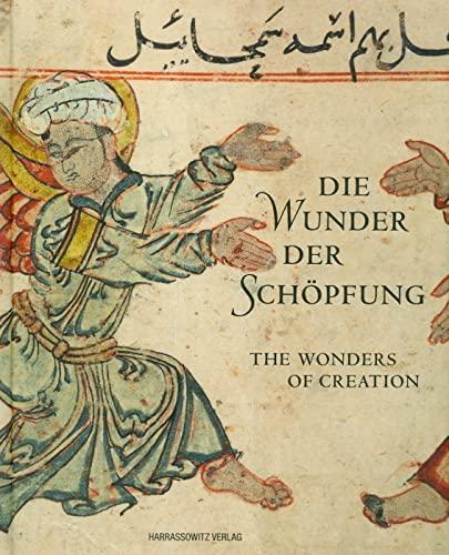 9783447061971: Die Wunder der Schöpfung - The Wonders of Creation: Handschriften der Bayerischen Staatsbibliothek aus dem islamischen Kulturkreis