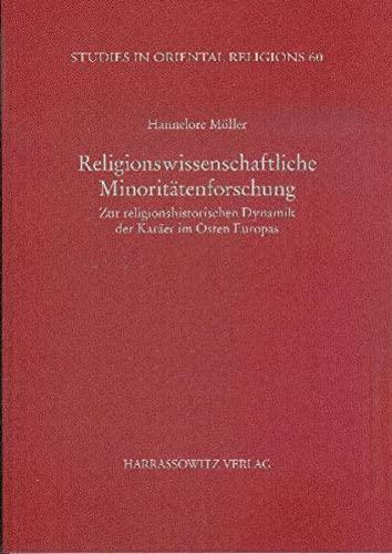 9783447062923: Religionswissenschaftliche Minoritätenforschung: Zur religionshistorischen Dynamik der Karäer im Osten Europas (Studies in Oriental Religions)