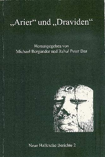9783447063159: Arier Und Draviden: Konstruktionen Der Vergangenheit Als Grundlage Fur Selbst- Und Fremdwahrnehmungen Sudasiens (Neue Hallesche Berichte) (German Edition)