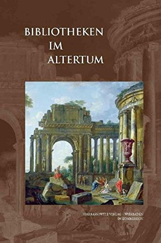 9783447064064: Bibliotheken Im Altertum (Wolfenbutteler Schriften Zur Geschichte Des Buchwesens) (German Edition)