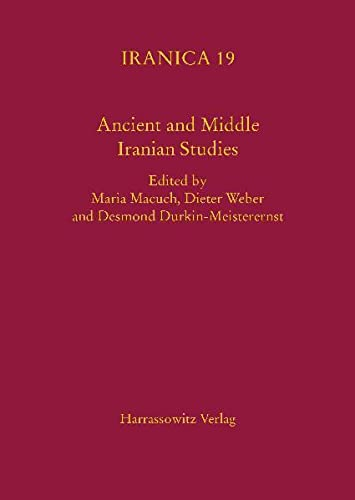Ancient and Middle Iranian Studies: Proceedings of