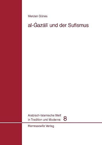 Al-Gazali und der Sufismus: Merdan Günes