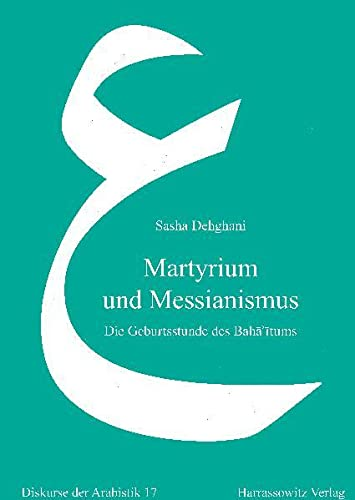 Martyrium und Messianismus: Sasha Dehghani
