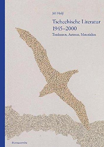 9783447065757: Tschechische Literatur 1945-2000: Tendenzen, Autoren, Materialien