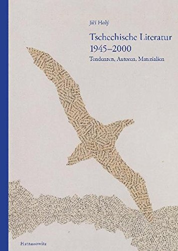 9783447065757: Tschechische Literatur 1945-2000: Tendenzen, Autoren, Materialien (German Edition)