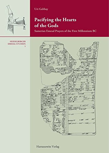 9783447067485: Pacifying the Hearts of the Gods: Sumerian Emesal Prayers of the First Millenium BC (Heidelberger Emesal-Studien)