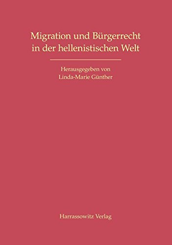 9783447067911: Migration Und Buergerrecht in Der Hellenistischen Welt (German Edition)