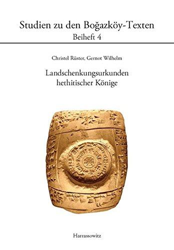 9783447067966: Landschenkungsurkunden Hethitischer Konige (Studien Zu Den Bogazkoy-Texten)