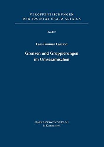 Grenzen Und Gruppierungen Im Umesamischen: Lars-Gunnar Larsson (author)