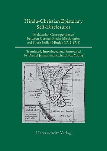 9783447068444: Hindu-Christian, Indo-German Self-Disclosures: 'Malabarian Correspondence' between German Pietist Missionaries and South Indian Hindus (1712 - 1714) ... (English and German Edition)