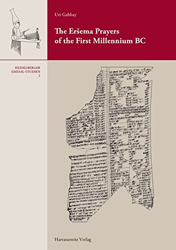9783447068475: The Ersema Prayers of the First Millennium BC (Heidelberger Emesal-Studien)