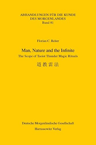 9783447069045: Man, Nature and the Infinite: The Scope of Taoist Thunder Magic Rituals (Abhandlungen Fur Die Kunde Des Morgenlandes) (English and Japanese Edition)