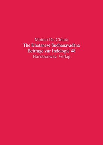 The Khotanese Sudhanavadana: Matteo de Chiara