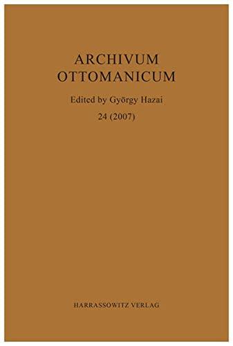 9783447095211: Archivum Ottomanicum 2007