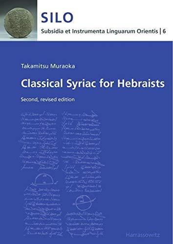 9783447100465: Classical Syriac for Hebraists (Subsidia Et Instrumenta Linguarum Orientis)