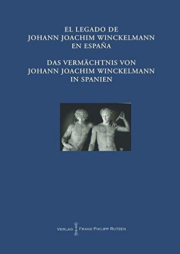 9783447101042: El Legado de Johann Joachim Winckelmann en Espana Das Vermächtnis von Johann Joachim Winckelmann in Spanien: Akten des internationalen Kongresses ... Zur Rezeption der Antike) (German Edition)