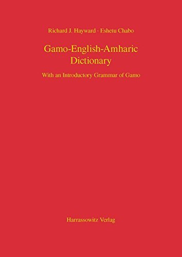 9783447101097: Gamo-English-Amharic Dictionary With an Introductory Grammar of Gamo