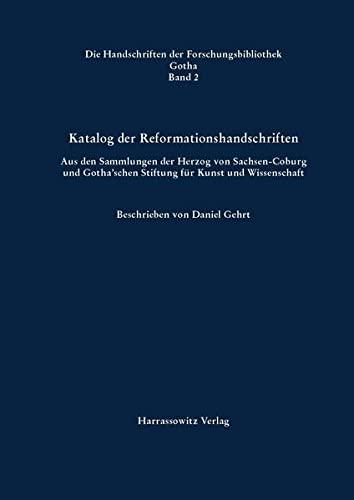 Katalog der Reformationshandschriften: Daniel Gehrt