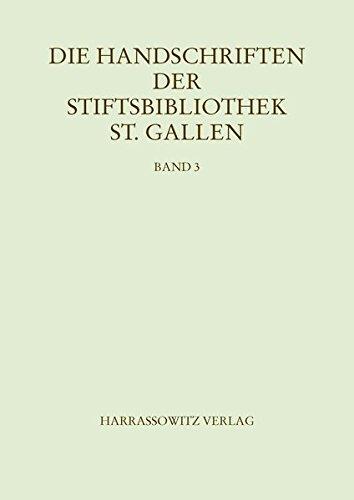 9783447102940: Die Handschriften der Stiftsbibliothek St. Gallen. Band 3 Abt. V: Codices 670-749: Iuridica. Kanonisches, römisches und germanisches Recht: ... Stiftsbibliothek St. Galle) (German Edition)