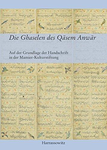 Die Ghaselen des Qasem Anwar: Auf der: Kiyanrad, Khosro