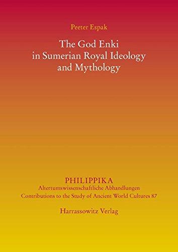 9783447104128: The God Enki in Sumerian Royal Ideology and Mythology (Philippika)